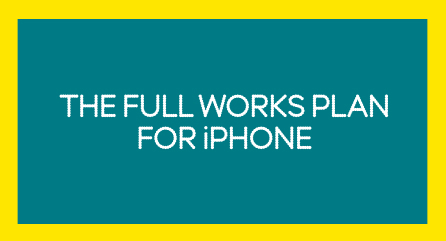 'The Full Works plan for iPhone' copy in an image