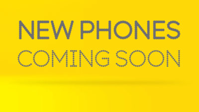 New Phones Coming Soon